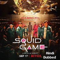 Squid Game (2021) Hindi Dubbed Season 1 Complete Watch Online