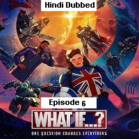 What If (2021 EP 6) Hindi Dubbed Season 1 Watch Online